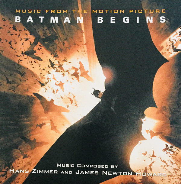 Hans Zimmer And James Newton Howard ‎ Batman Begins: Original Motion Picture Soundtrack