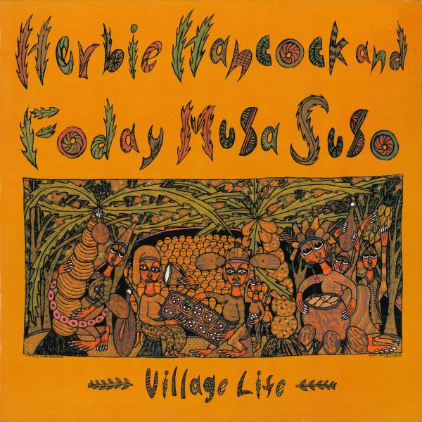 Herbie Hancock And Foday Musa Suso Village Life