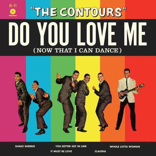 The Contours Do You Love Me (Now That I Can Dance) Vinyl