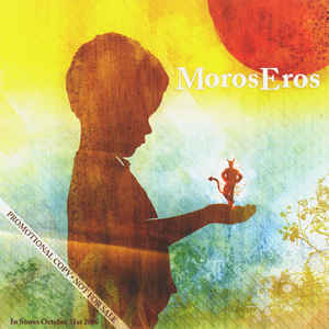 Moros Eros I Saw The Devil Last Night And Now The Sun Shines Bright