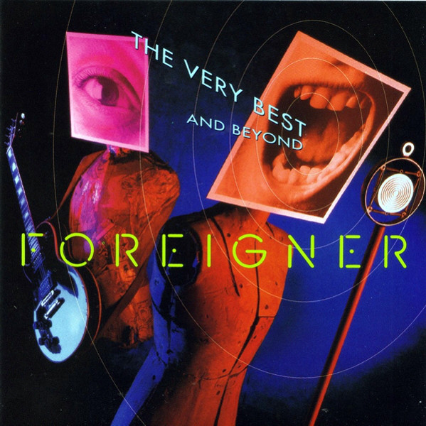 Foreigner The Very Best And Beyond
