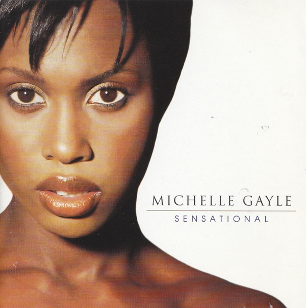 Gayle, Michelle Sensational Vinyl