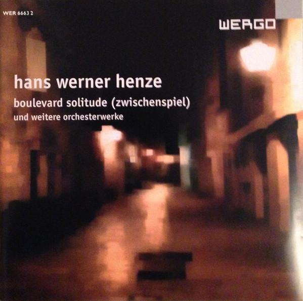 Henze, Hans Werner Boulevard Solitude (Zwischenspiel) Und Weitere Orchesterwerke