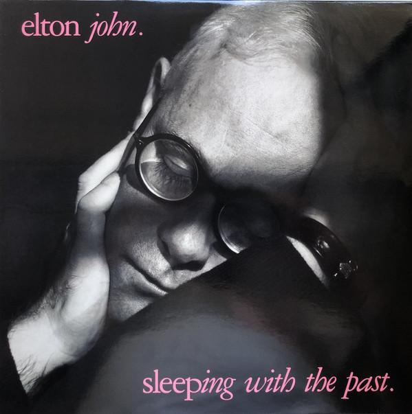 John, Elton Sleeping With The Past.