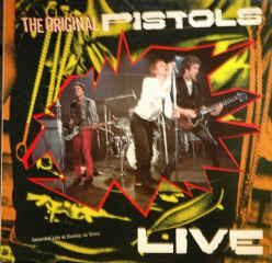 Sex Pistols The Original Pistols - Live