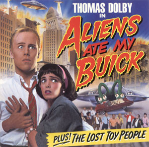 Dolby, Thomas Aliens Ate My Buick