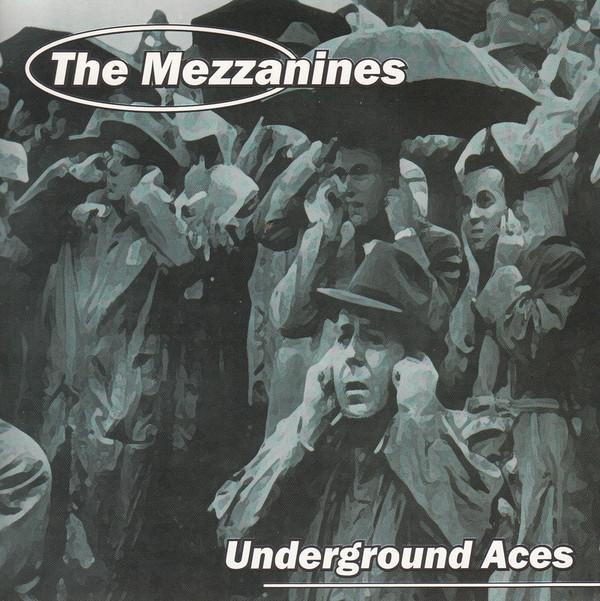 Mezzanines (The) Underground Aces