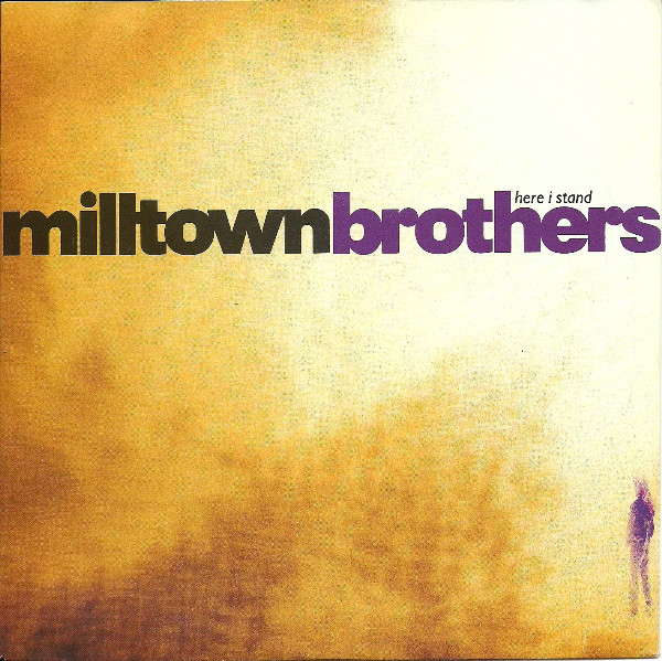Milltown Brothers Here I Stand Vinyl