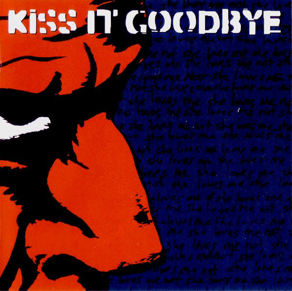 Kiss It Goodbye Kiss It Goodbye CD