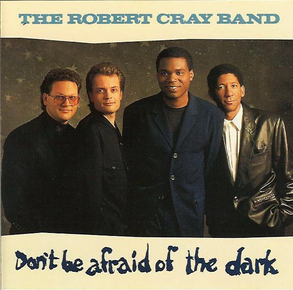 Cray, Robert Don't Be Afraid of the Dark