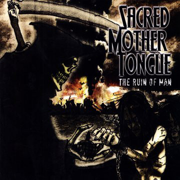 Sacred Mother Tongue The Ruin Of Man CD
