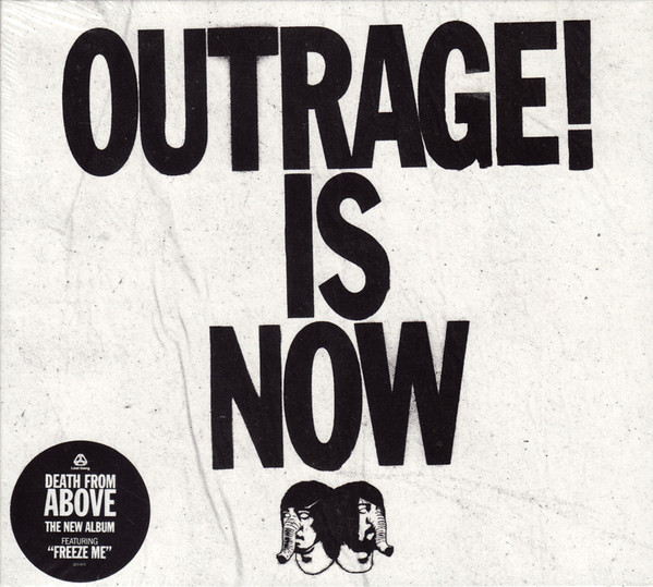 Death From Above Outrage! Is Now CD