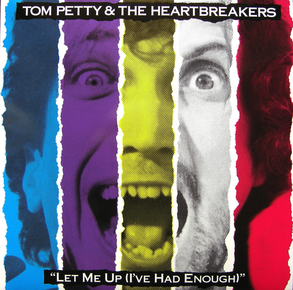 Tom Petty & The Heartbreakers Let Me Up (I've Had Enough) Vinyl
