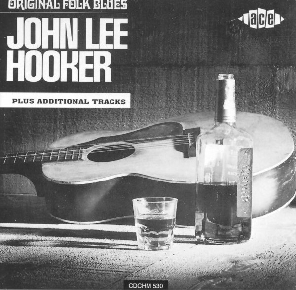 Hooker, John Lee The Original Folk Blues...Plus