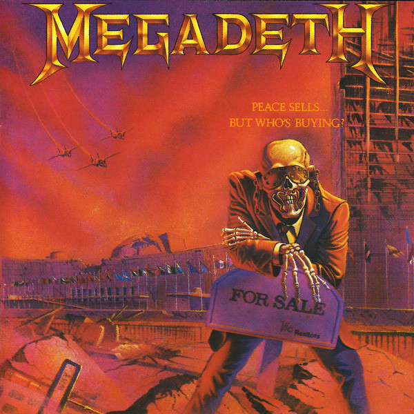 Megadeth Peace Sells But Whos Buying