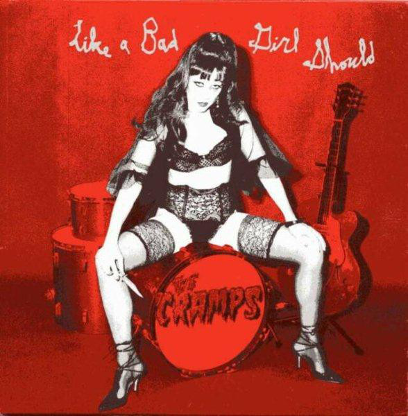 The Cramps Like A Bad Girl Should  Vinyl