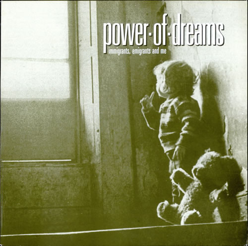 Power-Of-Dreams Immigrants, Emigrants And Me Vinyl