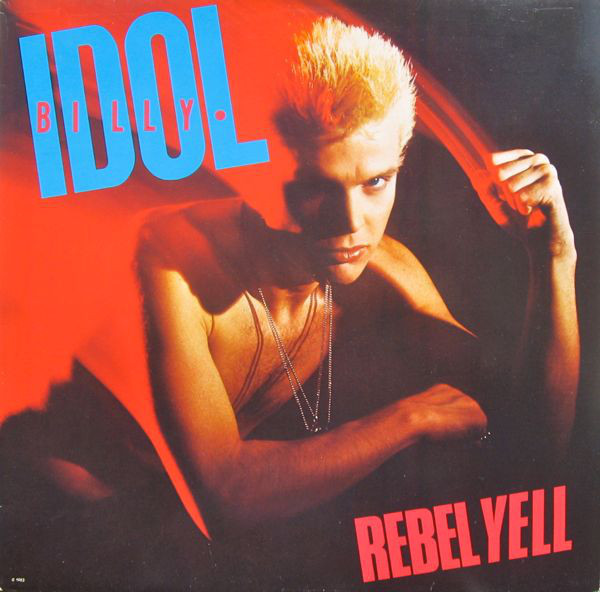 Idol, Billy Rebel Yell  Vinyl