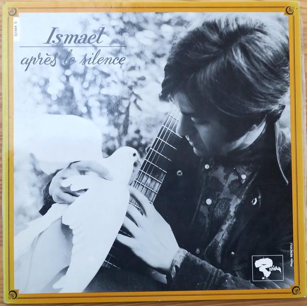 Ismael Apres Le Silence Vinyl
