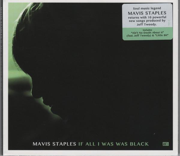 Staples, Mavis If All I Was Was Black