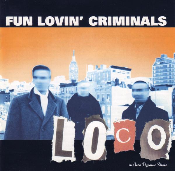 Fun Lovin' Criminals Loco Vinyl