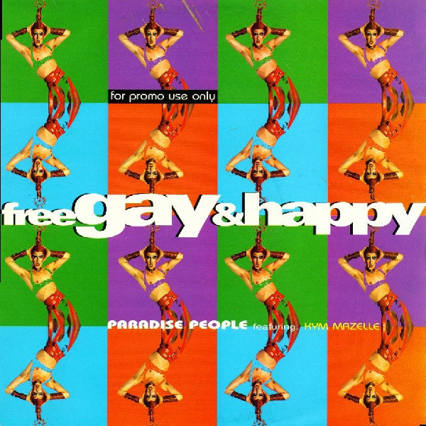 Paradise People Feat. Kym Mazelle Free, Gay & Happy CD