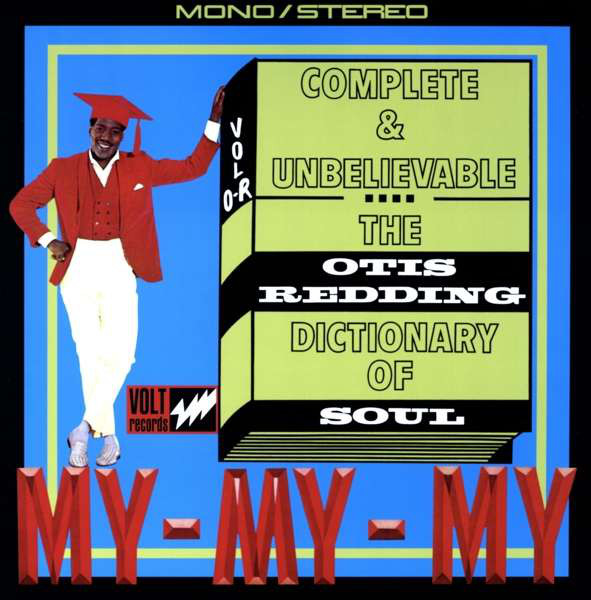 Redding, Otis The Otis Redding Dictionary Of Soul - Complete & Unbelievable