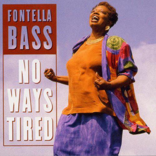 Bass, Fontella No Ways Tired Vinyl