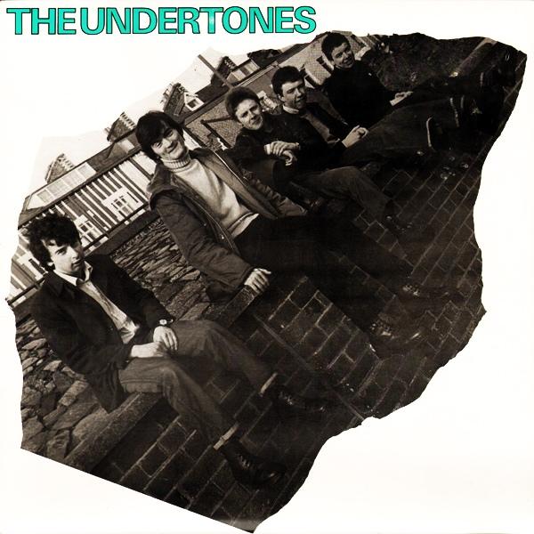 Undertones The Undertones