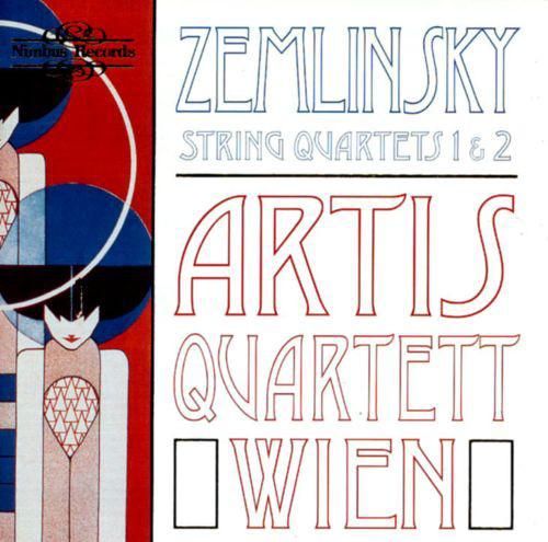 Zemlinsky - Artis Quartett Wien String Quartets 1 & 2