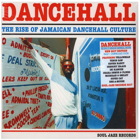 Various Dancehall (The Rise Of Jamaican Dancehall Culture)