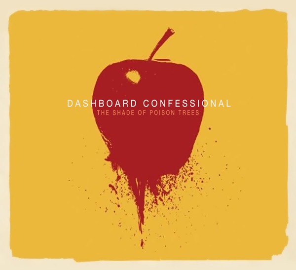 Dashboard Confessional The Shade Of Poison Trees CD