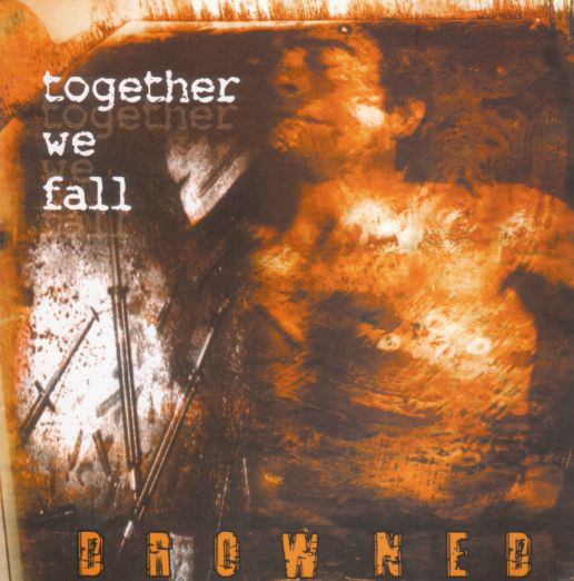 Together We Fall Drowned CD