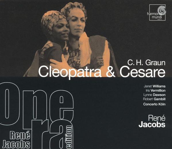 Graun - René Jacobs, Concerto Köln, Williams, Vermillion, Dawson, Gambill Cleopatra & Cesare