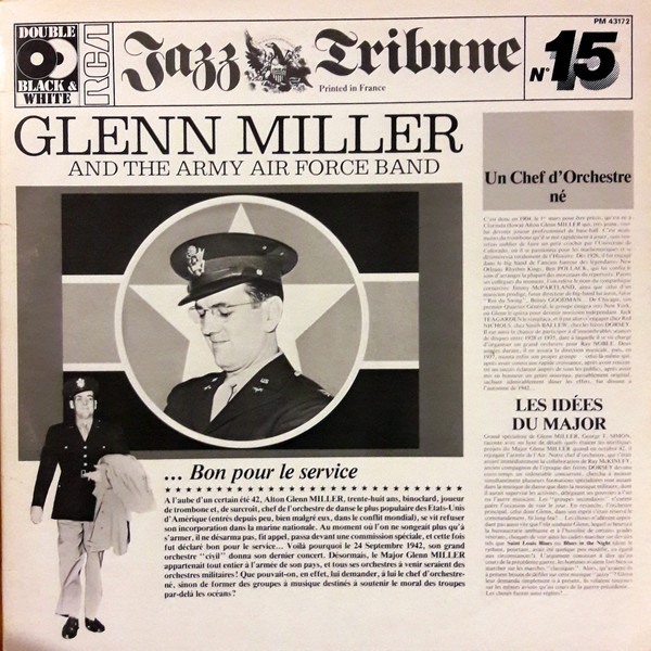 Glenn Miller And The Army Air Force Band Glenn Miller And The Army Air Force Band- Jazz Tribune No. 15