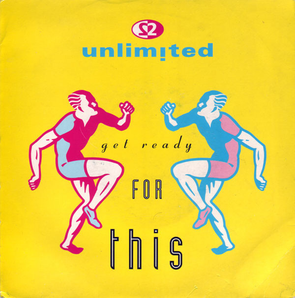 2 Unlimited ‎ Get Ready For This