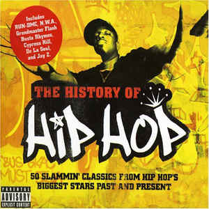 Various The History Of Hip Hop  CD
