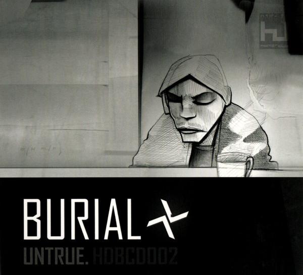 Burial Untrue