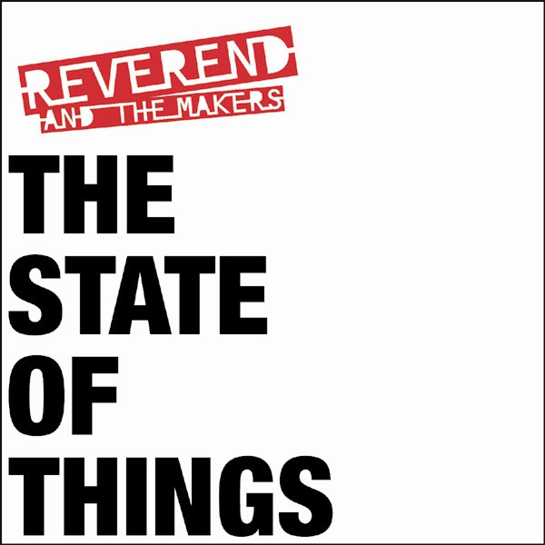 Reverend And The Makers The State Of Things CD