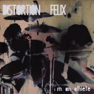 Distortion Felix I'm An Athlete CD