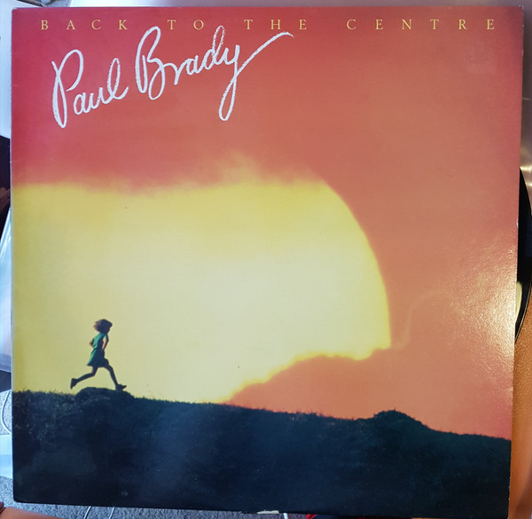 Paul Brady Back To The Centre Vinyl