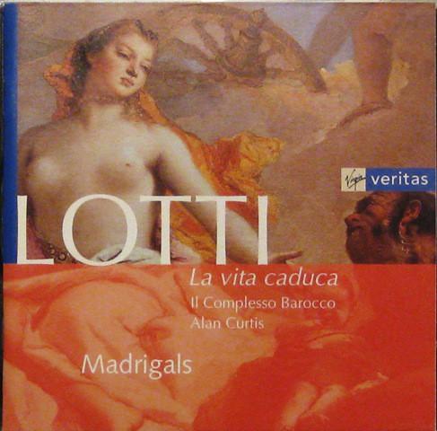 Lotti - Il Complesso Barocco, Alan Curtis La Vita Caduca Vinyl