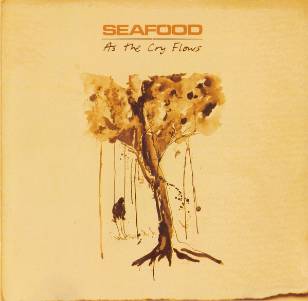 Seafood As The Cry Flows CD