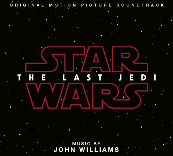 John Williams Star Wars: The Last Jedi (Original Motion Picture Soundtrack)