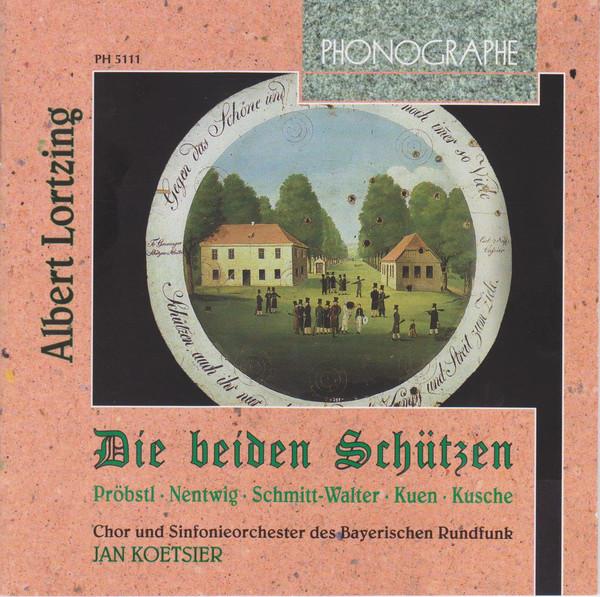 Lortzing - Jan Koetsier, Probstl, Nentwig, Schmitt-Walter, Kuen, Kusche Die Beiden Schützen - Public Performance 1950 Vinyl