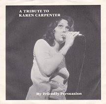 Friendly Persuasion A Tribute To Karen Capenter Vinyl