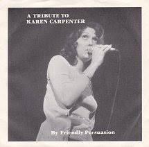 Friendly Persuasion A Tribute To Karen Capenter