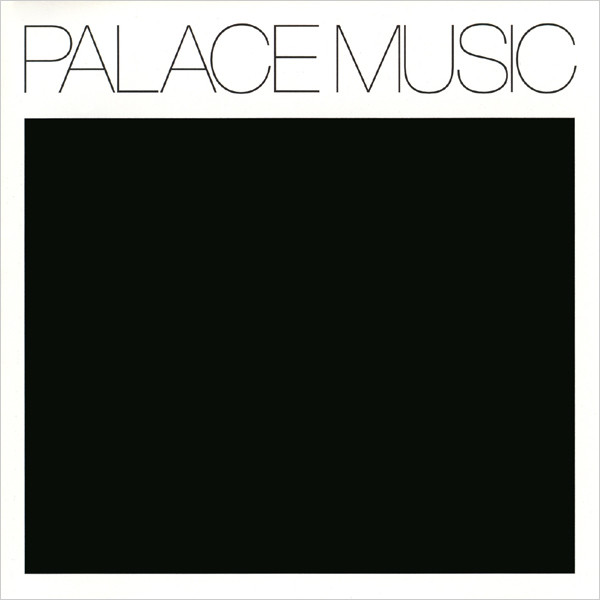 Palace Music Lost Blues And Other Songs
