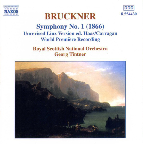 Bruckner - Royal Scottish National Orchestra, Georg Tintner Symphony No. 1 (1866) (Unrevised Linz Version Ed. Haas/Carragan)