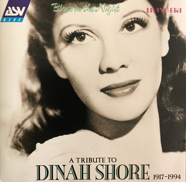 Shore, Dinah Blues In The Night